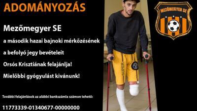 Orsós Krisztián felépülését támogatja a mezőmegyeri labdarúgó csapat. Fotó: Mezőmegyer SE